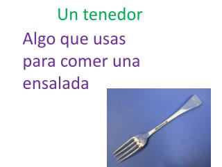 Un  tenedor
