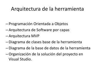 Arquitectura de la herramienta