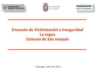 Encuesta de Victimización e Inseguridad La Legua Comuna de San Joaquín