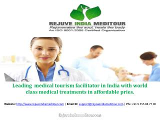 Rejuve India Meditour | Medical tourism India