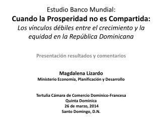 Presentaci�n resultados y comentarios Magdalena  Lizardo