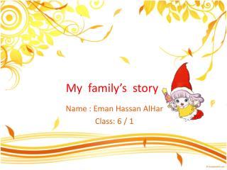 My  family�s  story