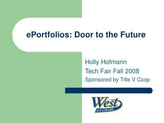 ePortfolios: Door to the Future
