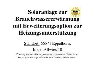 Solaranlage zur Brauchwassererw rmung mit Erweiterungsoption zur Heizungsunterst tzung