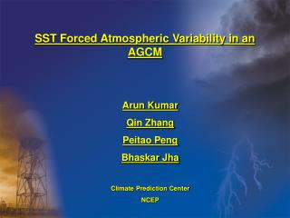 SST Forced Atmospheric Variability in an AGCM