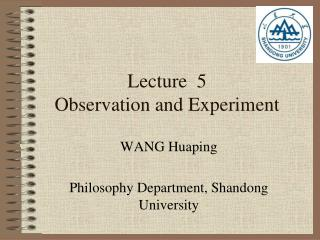 Lecture  5 Observation and Experiment