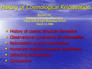 History of Cosmological Reionization