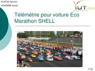 Télémétrie pour voiture Eco Marathon SHELL