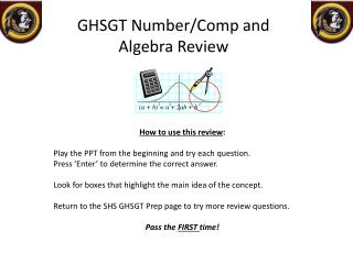 GHSGT Number/Comp and  Algebra Review
