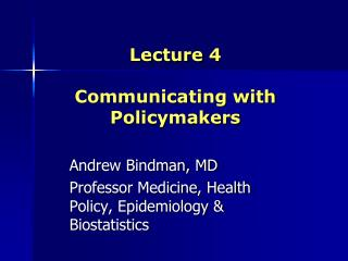 Lecture 4 Communicating with Policymakers