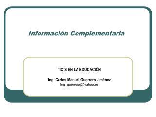 Informaci�n Complementaria