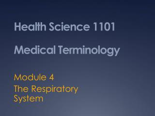 Health Science 1101 Medical Terminology