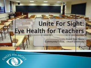 Unite For Sight: Eye Health for Teachers