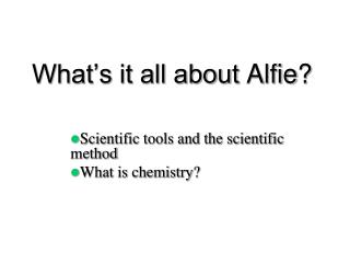 What's it all about  Alfie ?