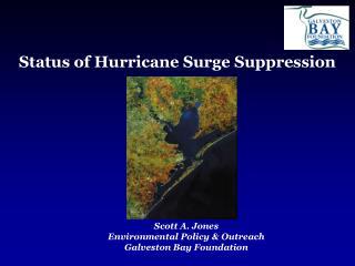 Status of Hurricane Surge Suppression