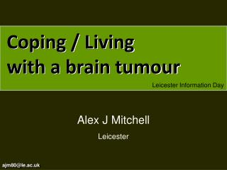 Coping / Living  with a brain tumour