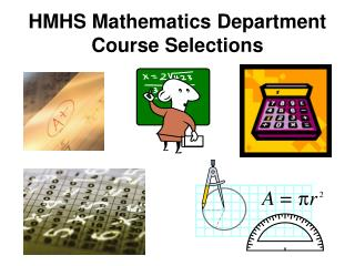 HMHS Mathematics Department Course Selections
