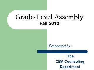 Grade-Level Assembly Fall 2012