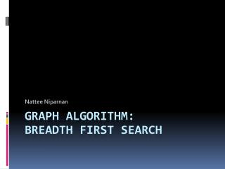 Graph Algorithm: Breadth First Search