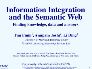 Information Integration and the Semantic Web Finding knowledge, data and answers