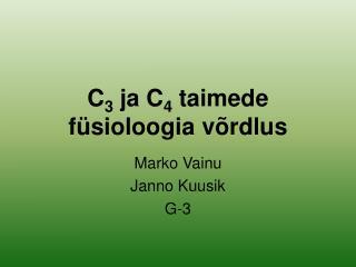 C 3  ja C 4  taimede f ü sioloo gia võrdlus