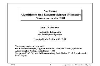 Vorlesung Algorithmen und Datenstrukturen (Magister) Sommersemester 2001