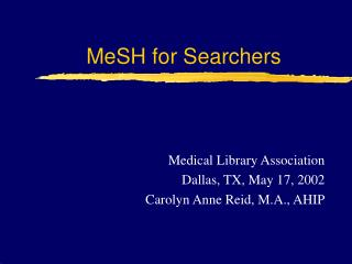 MeSH for Searchers