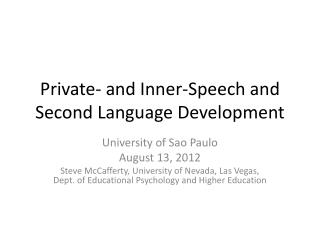 Private- and Inner-Speech and Second Language Development