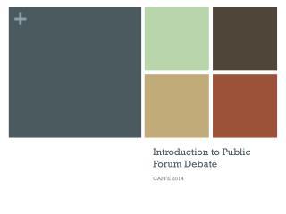 Introduction to Public Forum Debate