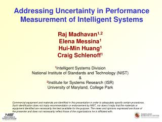 Addressing Uncertainty in Performance Measurement of Intelligent Systems