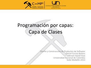 Programación por capas: Capa de Clases