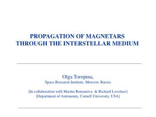 PROPAGATION OF MAGNETARS   THROUGH THE INTERSTELLAR MEDIUM