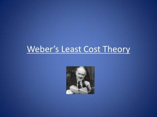 Weber's Least Cost Theory