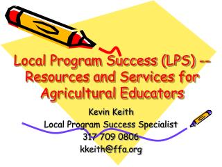 Local Program Success (LPS) -- Resources and Services for Agricultural Educators