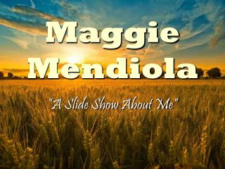 Maggie Mendiola