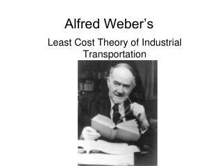 Alfred Weber's