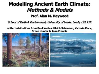 Modelling Ancient Earth Climate:  Methods & Models
