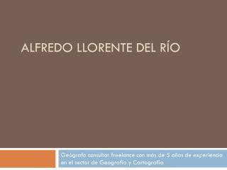 Alfredo Llorente del Río