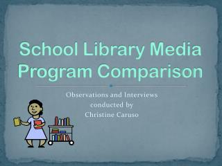 School Library Media Program Comparison