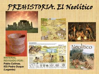PREHISTORIA. El Neolítico