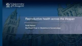 Reproductive health across the lifespan