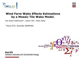 Wind Farm Wake Effects Estimations by a Mosaic Tile Wake Model.