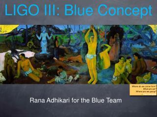 LIGO III: Blue Concept