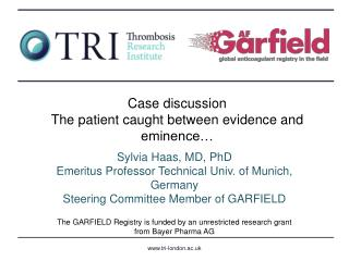 Case discussion The patient caught between evidence and eminence…