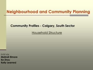 Neighbourhood and Community Planning