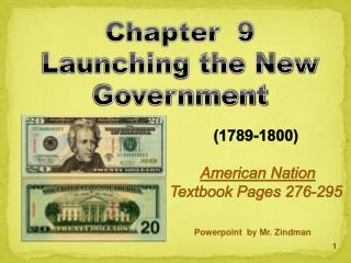 (1789-1800)  American Nation  Textbook Pages 276-295
