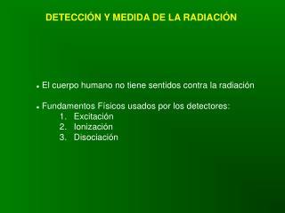 DETECCIÓN Y MEDIDA DE LA RADIACIÓN