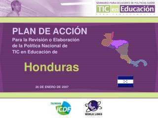 PLAN DE ACCIÓN Para la Revisión o Elaboración de la Política Nacional de TIC en Educación de