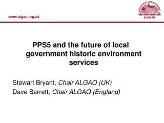 PPS5 and the future of local government historic environment services