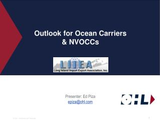 Outlook for Ocean Carriers  NVOCCs